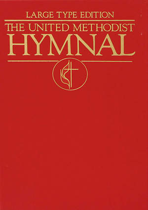 The United Methodist Hymnal Bright Red Large Type Edition