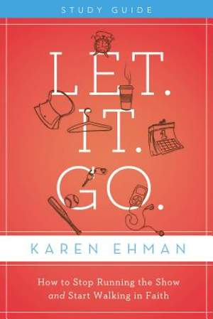 Let. It. Go. Participant`s Guide