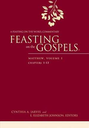 Feasting on the Gospels--Matthew, Volume 1 [ePub Ebook]