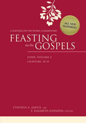 Feasting on the Gospels--John, Volume 2