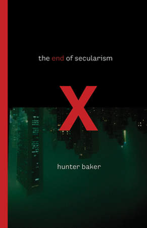 The End of Secularism