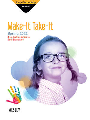 Wesley Early Elementary Make It Take It Spring 2015