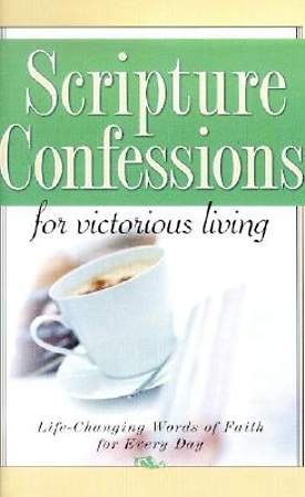 Scripture Confessions for Victorious Living