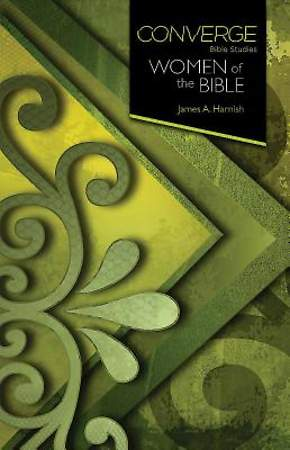 Converge Bible Studies: Women of the Bible