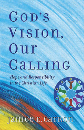 God`s Vision Our Calling