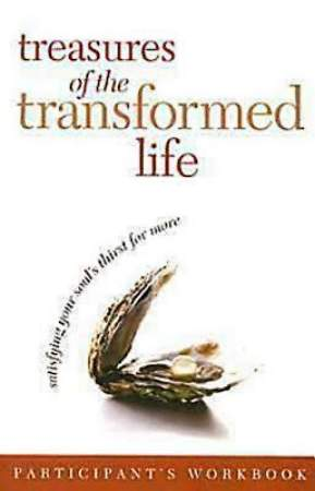 Treasures of the Transformed Life Participant`s Workbook