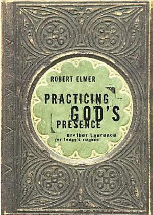 Practicing God`s Presence