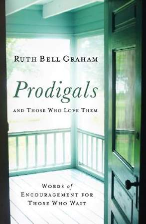 Prodigals and Those Who Love Them, Repack