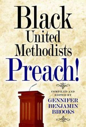 Black United Methodists Preach! - eBook [ePub]