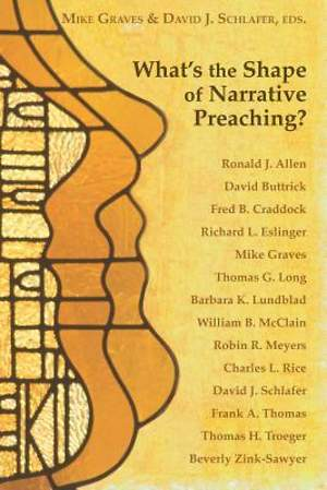 What's the Shape of Narrative Preaching?