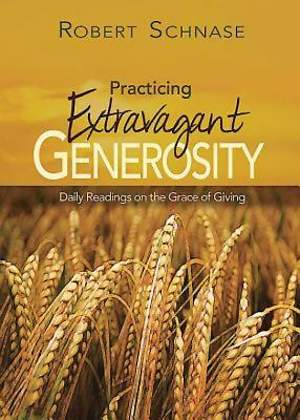 Practicing Extravagant Generosity