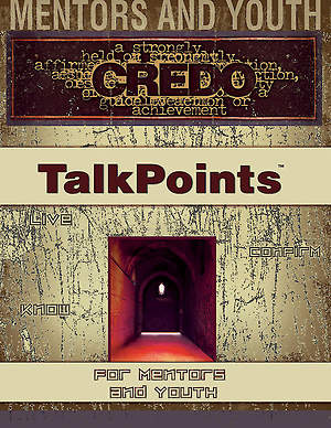 Credo Confirmation TalkPoints® for Mentors and Youth