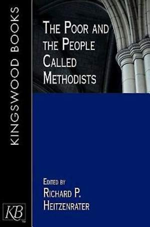 The Poor and the People Called Methodists