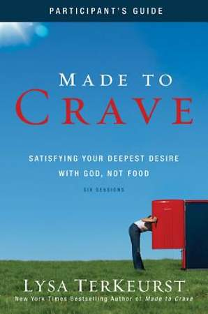 Made to Crave Participant`s Guide
