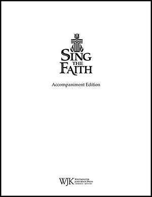 Sing The Faith Accompanist's Editon