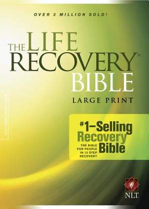 The Life Recovery Bible NLT, Large Print NLT