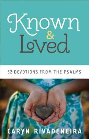 Known and Loved [ePub Ebook]
