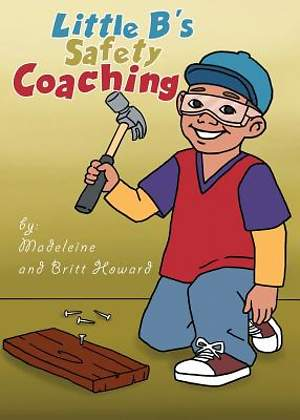 Little B's Safety Coaching [ePub Ebook]
