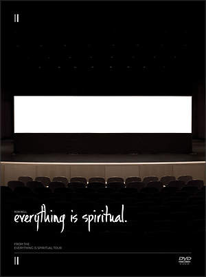 Everything Is Spiritual Tour DVD