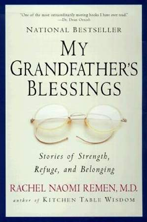 My Grandfather`s Blessings