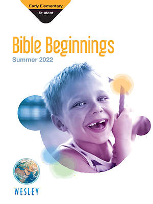 Wesley Early Elementary Bible Beginnings Summer 2015