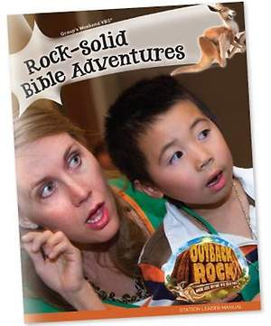 Group VBS 2015 Rock-Solid Bible Adventures Leader Manual