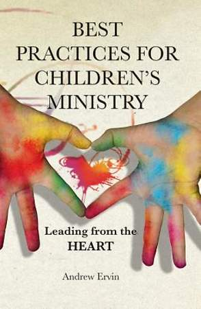 Best Practices for Children`s Ministry