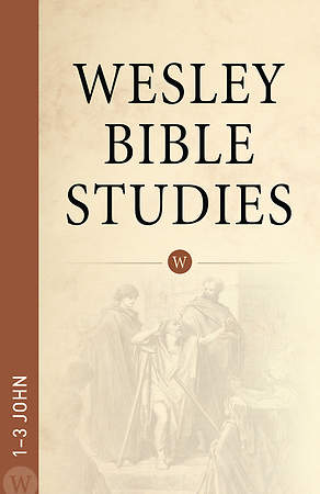 1-3 John -- Wesley Bible Studies