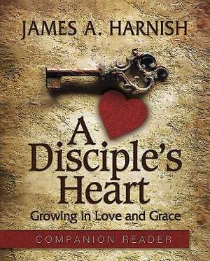A Disciple's Heart - Companion Reader