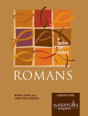 Kerygma - Romans Leader`s Guide