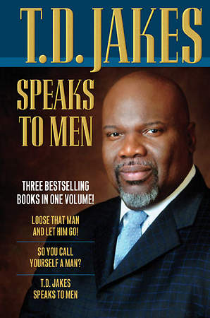 T. D. Jakes Speaks to Men 3-In-1