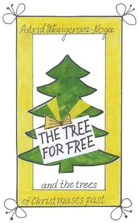 The Tree for Free and the Trees of Christmases Past [Adobe Ebook]