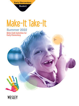 Wesley Early Elementary Make It Take It Summer 2015