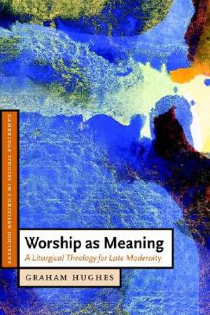 Worship as Meaning