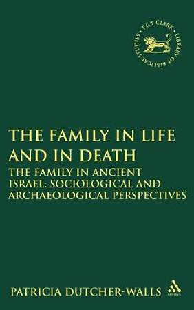 Family in Life and in Death