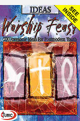 Worship Feast: Ideas