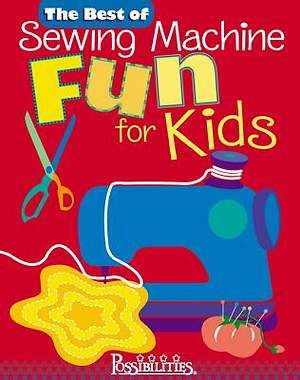The Best of Sewing Machine Fun For Kids [Adobe Ebook]