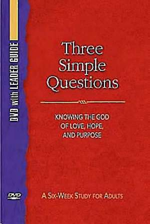 Three Simple Questions DVD with Leader Guide
