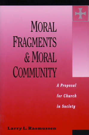 Moral Fragments & Moral Community