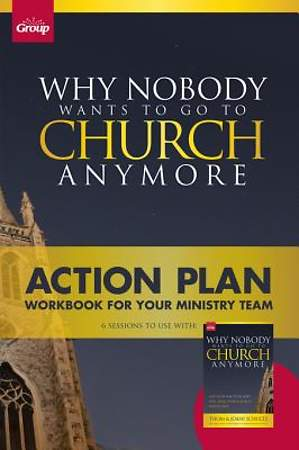 Why Nobody Wants to Go to Church Anymore Action Plan [ePub Ebook]