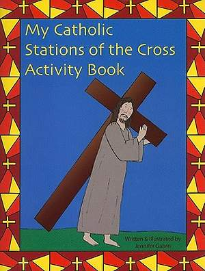 My Catholic Stations of the Cross