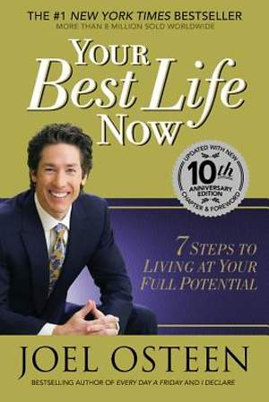 Your Best Life Now - 10th Anniversary Edition