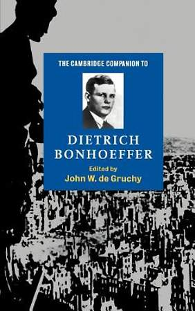 The Cambridge Companion to Dietrich Bonhoeffer [Adobe Ebook]