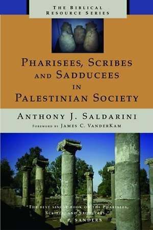 Pharisees, Scribes, and Sadducees in Palestinian Society
