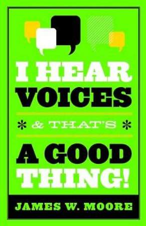 I Hear Voices and That's a Good Thing - eBook [ePub]