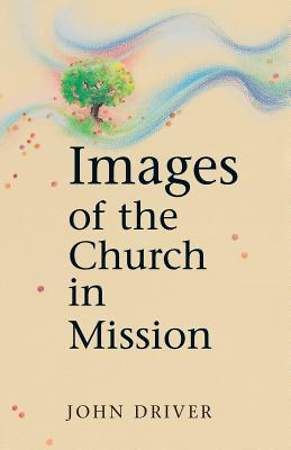 Images Of The Church In Mission