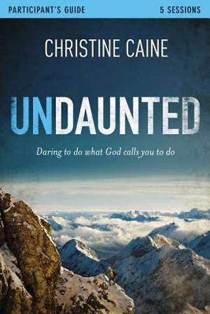 Undaunted Participant`s Guide with DVD