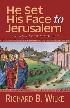 He Set His Face to Jerusalem - eBook [ePub]