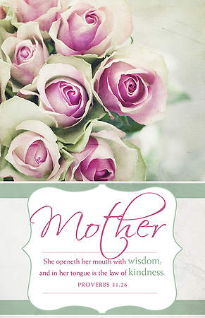 Mother's Day Bulletin - Proverbs 31:26 KJV - Reg (Pkg 100)
