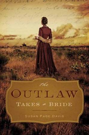 The Outlaw Takes a Bride